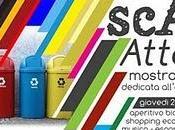 cestini creo......scArt Attack: riciclo mette mostra