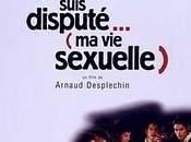 Comment suis disputé... sexuelle)