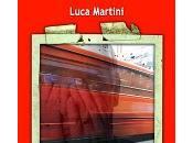 """Luca Martini mani faccia"""" recensione Denis Cantelli"""
