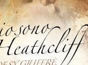 """Pensieri riflessioni sono Heathcliff"""" Desy Giuffrè"""