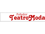 Polydor Teatro Moda