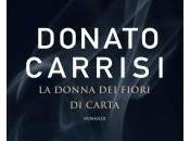 """Anteprima donna fiori carta"""" Donato Carrisi"""