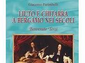 """Recensione Liuto chitarra Bergamo secoli, Benvenuto Terzi"""" Giacomo Parimbelli, recensione Empedocle70"""