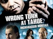 Wrong turn Tahoe-Ingranaggio mortale (dvd)
