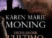 "Anteprima: ""Highlander. L'Ultimo Templari"" Karen Moning"