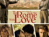 Rome with Love: elogio della demenza targato Allen