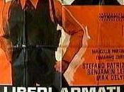 Italia cinema mano armata (18) LIBERI ARMATI PERICOLOSI