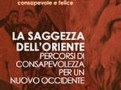 Firenze, 9-10 ottobre 2010: Saggezza dell'Oriente