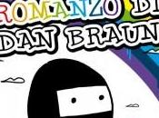 "nuovo romanzo Braun"" Davide Rosa"