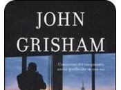 Ricatto, soliti ingredienti John Grisham: omicidio, furto, intercettazioni illegali, estorsioni, montagne dollari.