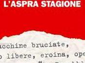 L'aspra stagione Tommaso Lorenzis Mauro Favale