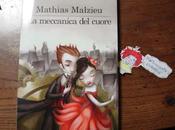 """Mini-Recensione Momosa: meccanica cuore"""" Mathias Malzieu"""