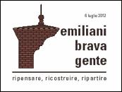 Emiliani brava gente. Ripensare, ricostruire, ripartire. Evento Coordinamento Agende Locali Ferrara luglio 2012