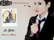 "Interviste Rouge Chocolate: Gille"", Chiara Marta."