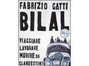"""libro così attuale, Fabrizio Gatti Bilal"""" Rizzoli 2008"""