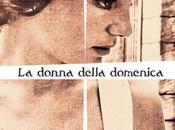 Donna della Domenica: l'unico giallo arma fallica