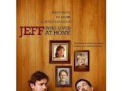 Jeff, Lives Home Duplass, Mark Duplass