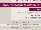 Enciclopedia Bruniana Campanelliana Seminario studi cura Eugenio Canone (sez. Giordano Bruno) Germana Ernst Tommaso Campanella), (Roma, ottobre 2010)