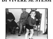"""libro coraggio vivere stessi"""" Pippo Augliera storia ispirata """"Bambolina, Bambolina"""" Martini"""