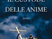 [Recensione] custode delle anime Maurizio Bonfiglio