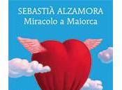 MIRACOLO MAIORCA Sebastià Alzamora