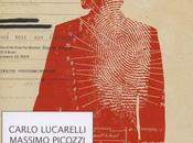 Genio Criminale Carlo Lucarelli, Massimo Picozzi