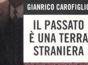 PASSATO TERRA STRANIERA Gianrico Carofiglio