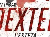 Dexter L'esteta Jeff Lindsay