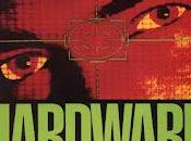 Hardware Metallo letale (Richard Stanley, 1990)