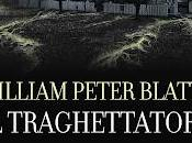 Recensione basso costo) anteprima: traghettatore, William Peter Blatty