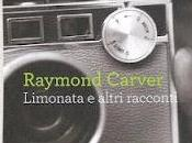 Limonata altri racconti Raymond Carver