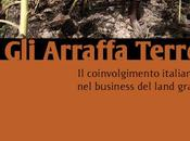 "Reading ""Gli arraffa terre.Il coinvolgimento italiano business land grab""- Re:Common"
