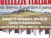 bellezze italiane: modo diverso guardare paesaggio, sabato Milano