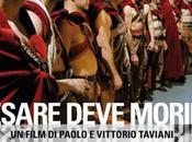 Cesare Deve Morire: arte redenzione