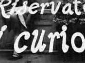 Riservato curiosi