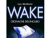 "Mini recensioni: ""Wake"" ""Dream"""