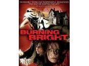 """morte della sceneggiatura. """"Burning Bright"""""""