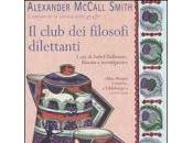 club filosofi dilettanti Alexander McCall Smith