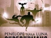 Penelope Sulla Luna-superhumans