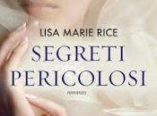 """novembre 2012: """"Segreti pericolosi"""" Lisa Marie Rice"""