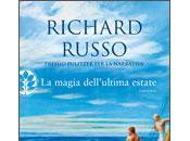 RICHARD RUSSO: magia dell'ultima estate (Frassinelli)