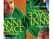 """Biografia Versace, sarà """"rivale"""" Giorgio Armani scrivere prefazione"""