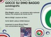 """calciatore Dino Baggio Maniago presentare biografia """"Gocce Baggio"""""""