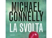 """Anteprima: svolta"""" Michael Connelly"""