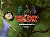 Diablo Swing Orchestra Pandora's Piñata