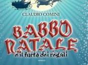 """""""Babbo Natale furto regali"""" Claudio Comini"""