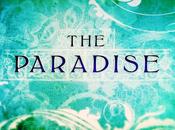 Serie Paradise ovvero come conquistò allure d'altri tempi…
