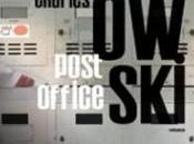 """Post office"" Charles Bukowski"