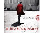 RIVOLUZIONARIO Valerio Varesi