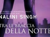 braccia della notte Nalini Singh Uscite Gennao 2013
